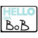 Hello I am Bob